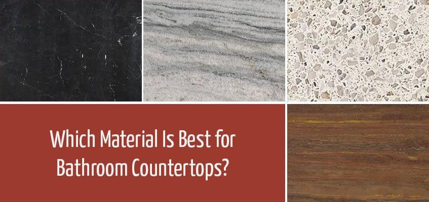 Best Bathroom Countertops Materials